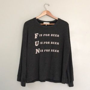 Wildfox Fun is for Beer sweatshirt in gray size XS